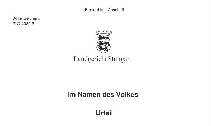 Sensationsurteil vom Landgericht Stuttgart rechtskräftig. Landgericht Stuttgart verurteilt Volkswagen auch zu 4%-Zinsen seit Kaufpreiszahlung.